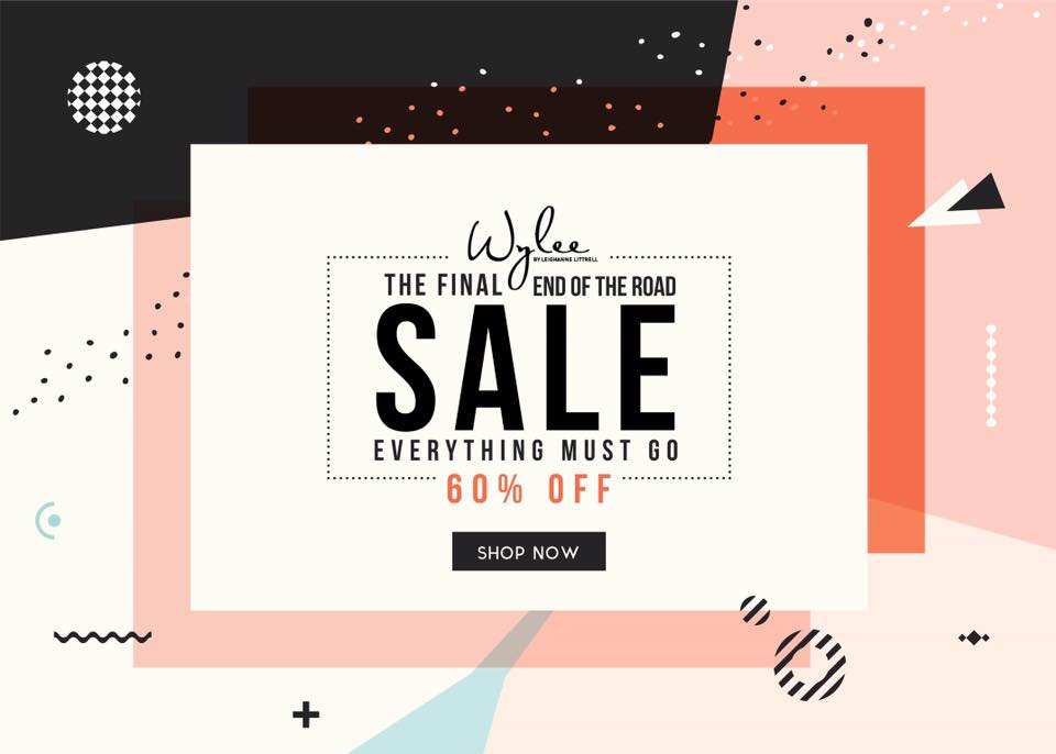 Wylee End of The Road Sale